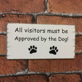 Pet-Sign-2-All-Visitors-Must-Be-Approved-By-The-Dog