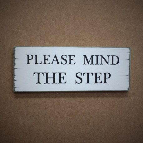 House-Sign-7-Please-Mind-The-Step