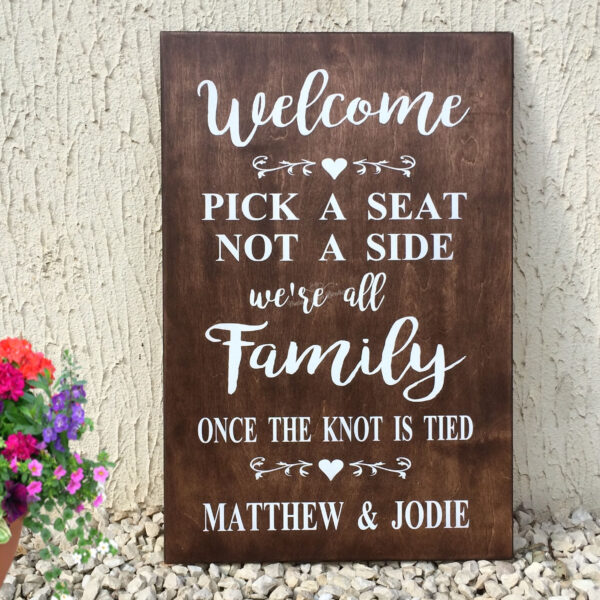 Billboard-Sign-5-Welcome-Pick-A-Seat-Not-A-Side-Were-All-Family