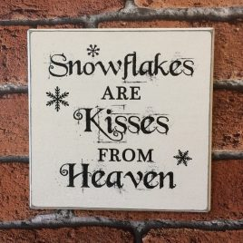 Christmas-Sign-2-Snowflakes-Are-Kisses-Form-Heaven-Snowflake-Image