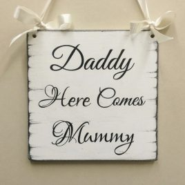 Plaque-3-Daddy-Here-Comes-Mummy