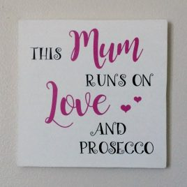 This Mum Runs On Love And Prosecco Gift Idea
