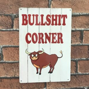 bullshit corner funny metal sign