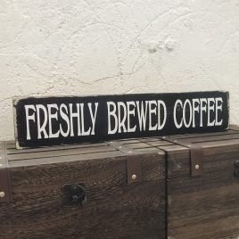 Freshly Brewed Coffee Sign Wooden Vintage Large