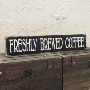 cafe coffee bar freshly brewed coffee sign wooden
