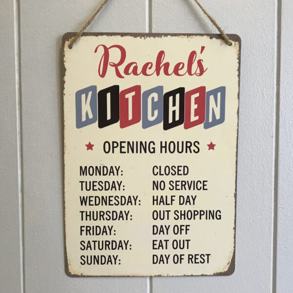 kitchen sign opening hours personalised