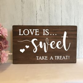 sweet-table wedding sign-love-is-sweet_vintagesignboutique