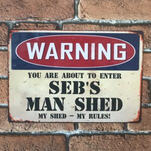 man shed metal sign personalised