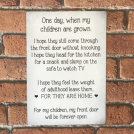 One Day When My Children Are Grown Family Sign