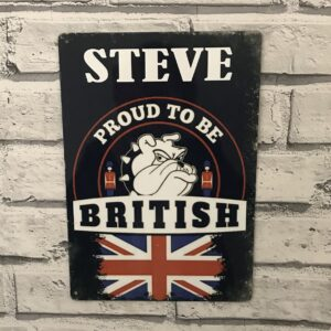 Personalised proud to be British metal sign