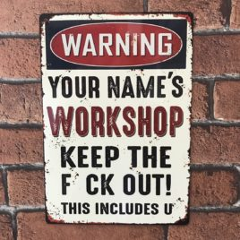 Metal workshop sign personalised with your own name